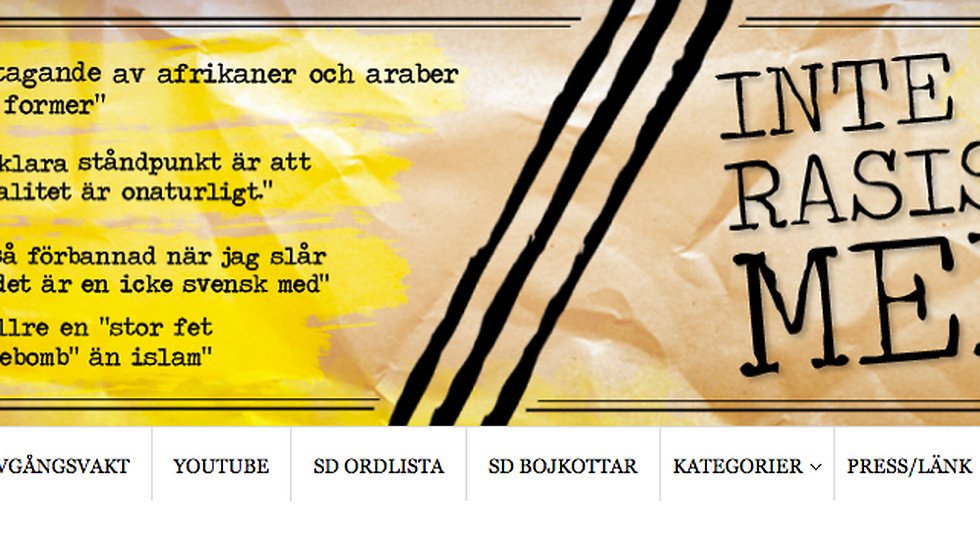 Inte rasist, men startades den 27 april 2012. I bloggens header har de samlat några citat.