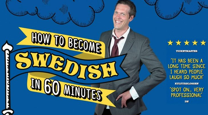 Humorshow How to become Swedish in 60 minutes med Niklas Engdahl